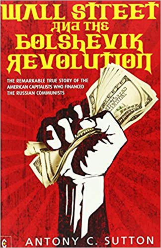 Wall St and the Bolshevik Revolution
